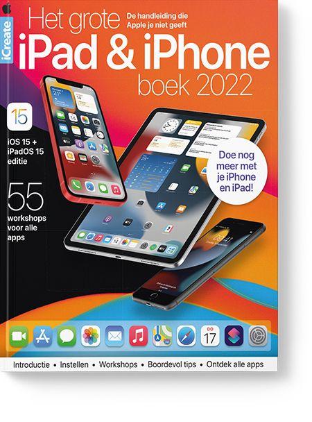 Het grote iPad en iPhoneboek 2022